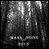 Mass Of Noise 2015