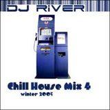 DJ River - Chill House Mix Vol. 4 (Winter 2005)