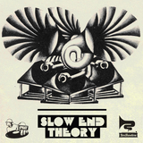 Slow End Theory