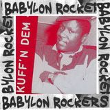 Babylon Rockers #67
