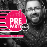 #143 NRJ PRE-PARTY by Sanya Dymov - Hot Mix [2019-05-24]
