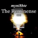 myni8hte - The Reminense 035 - Hour 3 (PHW Special Part 1)