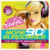 Deejay Family 90s Eurodance 2 The Ultimative Megamix