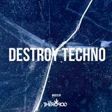 The Theropod - Destroy Techno