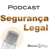 Segurança Legal #105 - Regulamentação das Profissões de TI
