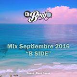 """Dj Brujo - Mix Septiembre 2016 """"B Side"""""""