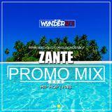DJ WonderBoi | Promo Mix 004 ( ZANTE PART 2 )