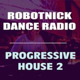 Robotnick Dance Radio - Progressive House 2