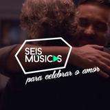 #94 SEIS MÚSICAS PARA CELEBRAR O AMOR