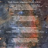 The Omni Sessions Part XXIX