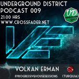 Underground District 009 Special Guest Volkan Erman (Turquía)