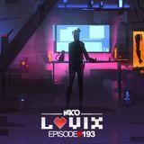 YACO DJ - LOVIX Episode 193