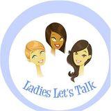 Ladies Let's Talk w/ Coach Jeanna - Family Stepmom