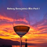 Rotary Beaujolais Mix Part I