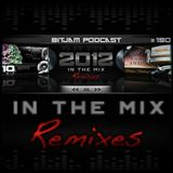 Bitjam Podcast - Episode #190 - 2012 In The Mix - Remixes