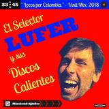 """"""" Locos por Colombia """" -  Vinil Mix 2018 por Lufer"""