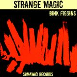 "Bink Figgins - ""Strange Magic"" - A JazzCats Mixtape"