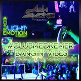 #ClubMedKemer Bangin' Vibes Vol. 03 (Black Light Emotion Edition)