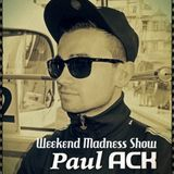 WEEKEND MADNESS SHOW #18 - 27.03.2015 [TRACKLIST in DESCRIPTION]