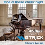 GTrick - One of these chillin' night