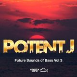 Potent J - Future Sounds Of Bass VOL . 3