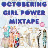 Octobering Girl Power Mixtape