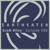 Scott Riley - Episode 088 - Explorations