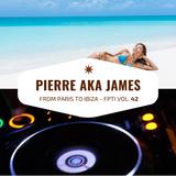 From Paris to Ibiza n°42 - Pierre aka James