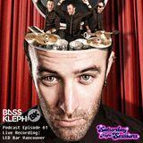 Bass Kleph Live Recording: at LED Bar Vancouver / Episode 61