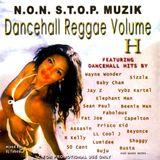 Non Stop Muzik - Dancehall Reggae Volume H (DJ Mix by Tabou TMF)