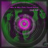 Mix in Mix-Pink Floyd flavor - Abdi Adl
