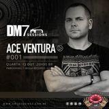Ace Ventura - DM7 Sessions Mix #1
