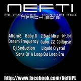 Nefti - Olodskool Promo Mix March 2012