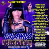 DJJUNKY - ISHAWNA (MSLEGENDARY) MIXTAPE 2K16