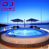 """DJ Lauwy presents """"Chillout Mix"""""""