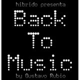 Hibrido presenta #Backtomusic By Gustavo Rubio 23/03/2017