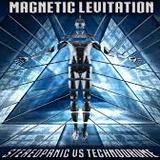 Stereopanic vs Technodrome - Magnetic Levitation