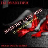 Memory Lane 90's R&B (Ladies Edition)