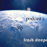 Podcast#5#2016#Radiomix#FrashDeeper(90minutes)