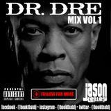 Dr. Dre Mix Vol 1 - DJ Jason Kelley