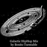 Galactic HipHop Mix by Benito Turntable