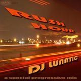 DJ Lunatic - Rush Hour Mix