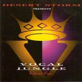 Desert Storm 'Vocal Jungle' Volume 1 1995