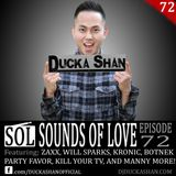 Ducka Shan- Sounds of Love Ep. 72