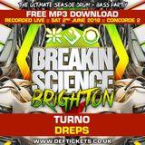 Turno & Dreps @ Breaking Science (2-6-2018)