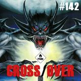 Cross/Over #142 : Disquaire Day / Urotsukidoji