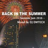 Back In The Summer - Summer Jam 2016 -