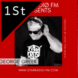 STAR RADIØ FM presents, The sound of GEORGEGREEK- Dedicadet to all Tekkno Freaks Summer Edition 2019