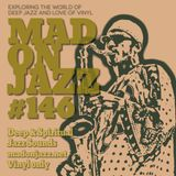 MADONJAZZ #146: Deep & Spiritual  Jazz Sounds