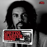GHETTOBLASTERSHOW #82 (jan. 21/12)